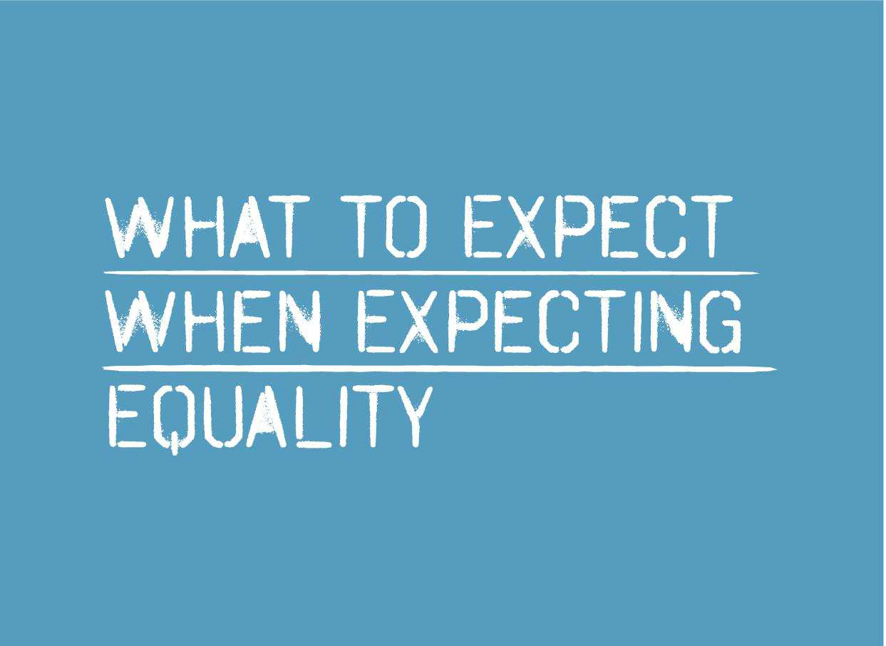 What to expect when we expect equality bild